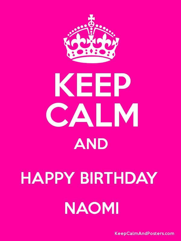 happy birthday naomi ; 4560331