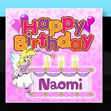 happy birthday naomi ; 51tt8KROMKL