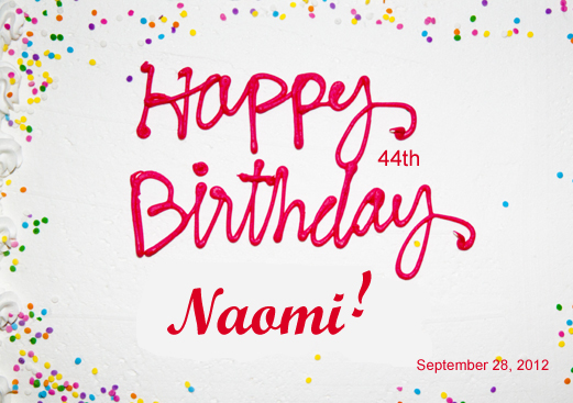 happy birthday naomi ; happy-birthday