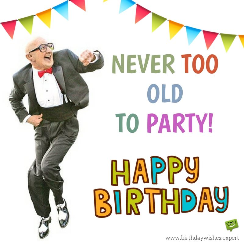 happy birthday old friend funny ; Funny-birthday-wish-for-a-good-friend-with-photo-of-old-man-dancing