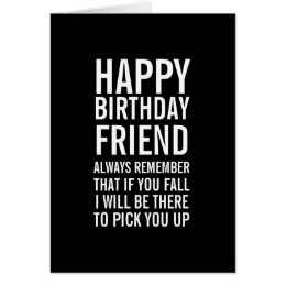 happy birthday old friend funny ; if_you_fall_funny_happy_birthday_friend_card-r93300e9f71dd4822a952363abc0ea2f0_xvuat_8byvr_260