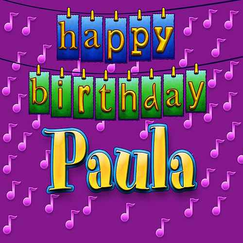happy birthday paula ; 500x500
