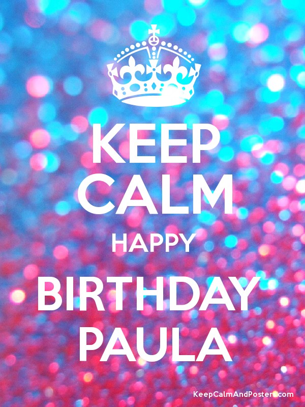 happy birthday paula ; 6998019