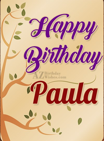happy birthday paula ; azbirthdaywishes-birthdaypics-27515