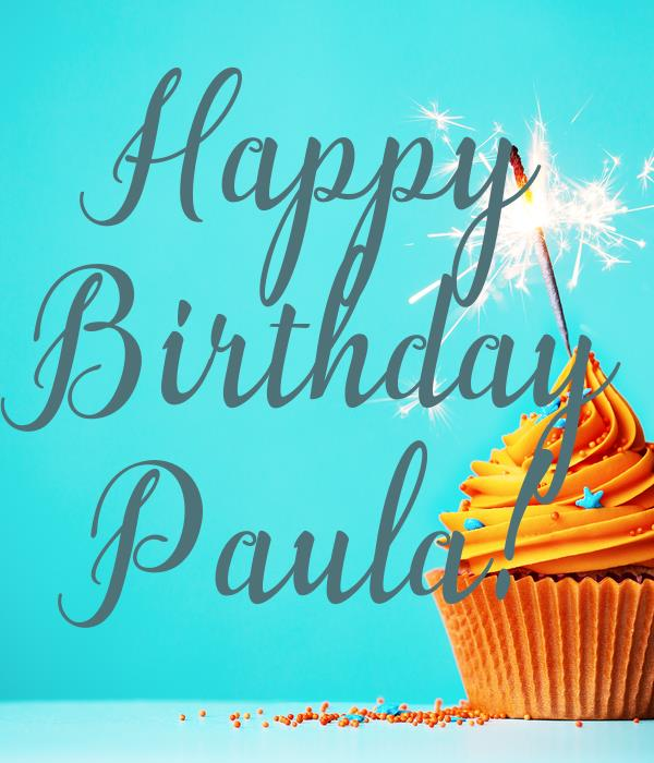 happy birthday paula ; happy-birthday-paula-36