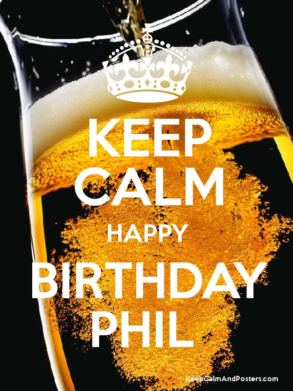 happy birthday phil ; 8203776