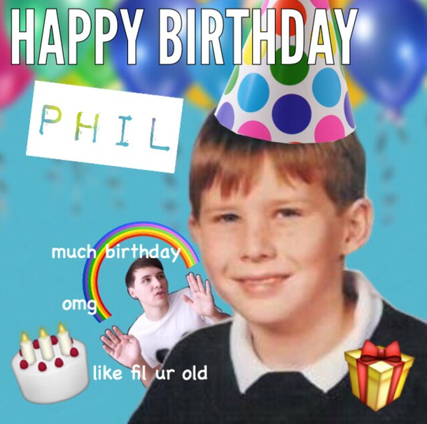 happy birthday phil ; amazingphil-birthday-dan-howell-danisnotonfire-Favim