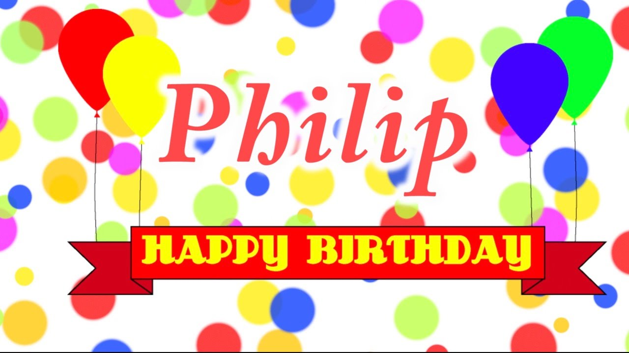 happy birthday phil ; maxresdefault
