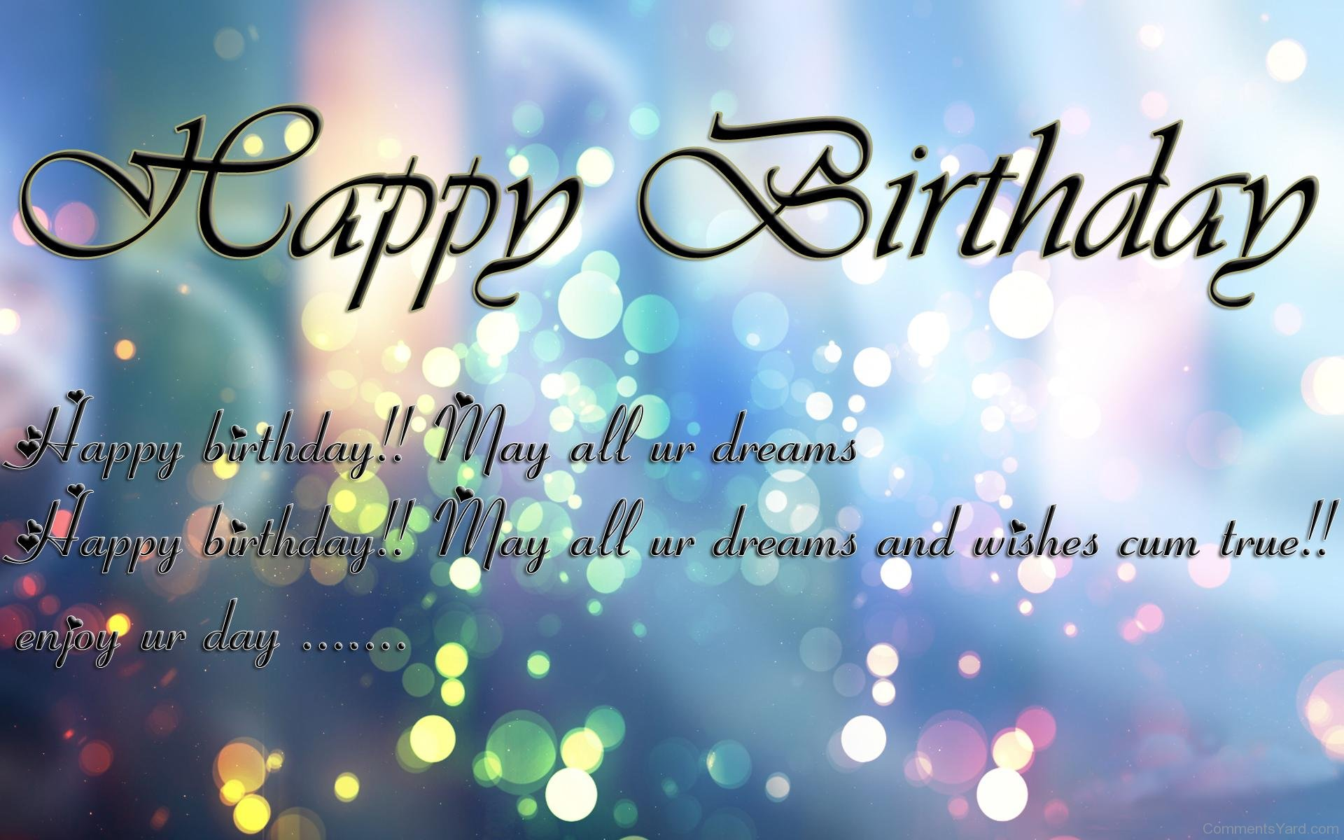 happy birthday picture comments ; Happy-Birthday-May-All-Ur-Dreams