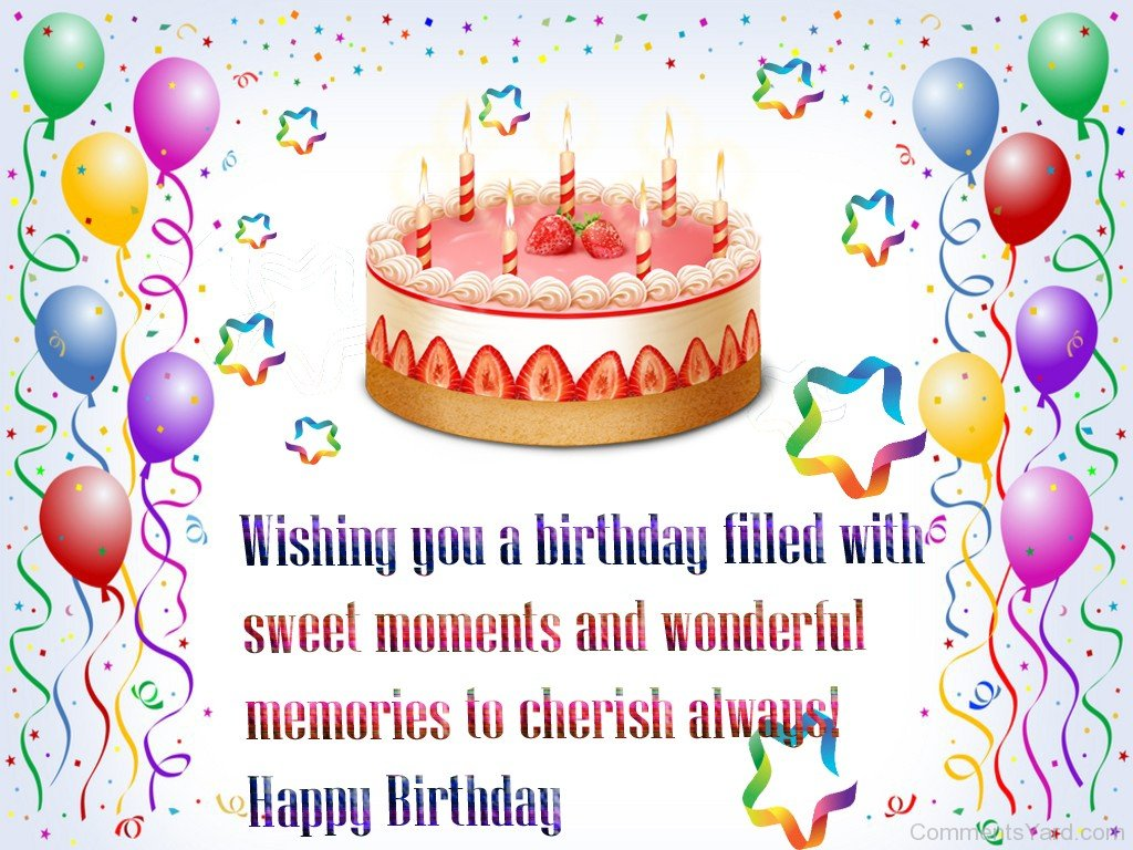 happy birthday picture comments ; Wishing-You-A-Birthday-Filled-With-Sweet-Moments