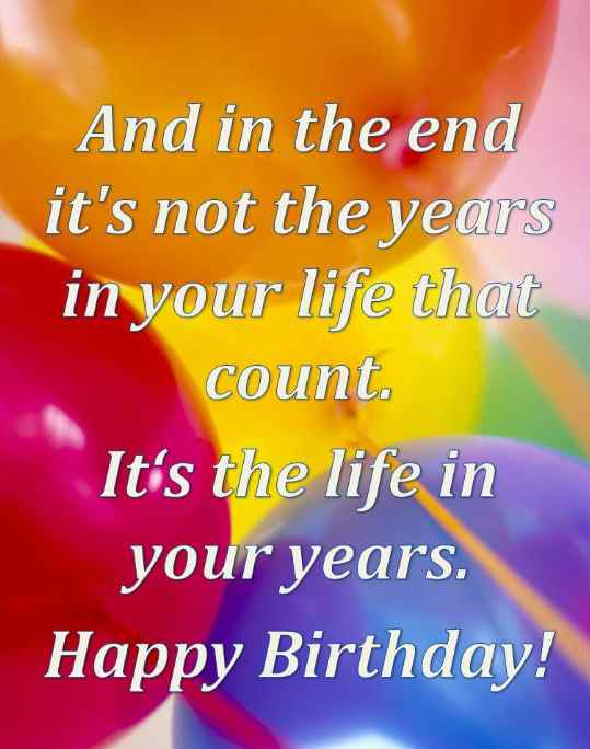 happy birthday positive quotes ; c1f5363bcd48752d623b65a2244dad92