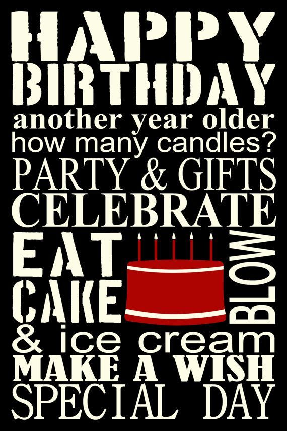 happy birthday posters for guys ; d2597cf9388863a16148f916dbc4b867--happy-birthday-man-happy-birthday-pictures