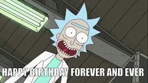 happy birthday rick and morty ; 5a2c4c35ec14024f7a4401d92fa2fd10961e7501_hq
