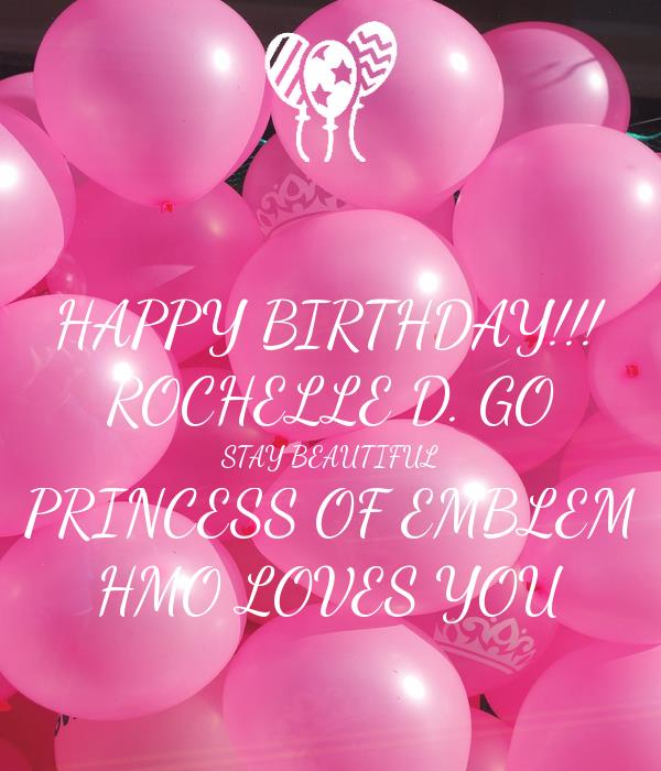happy birthday rochelle ; happy-birthday-rochelle-d-go-stay-beautiful-princess-of-emblem-hmo-loves-you