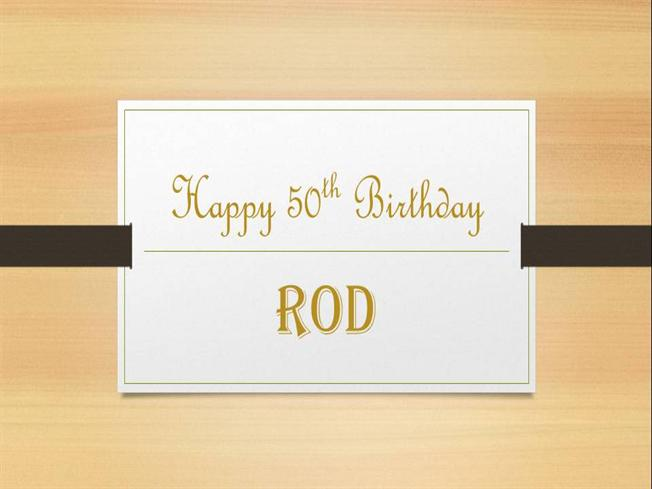 happy birthday rod ; 1577939_634871186831673232-1