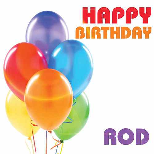 happy birthday rod ; 500x500