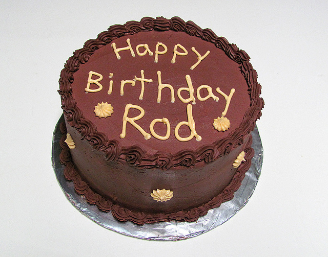 happy birthday rod ; 7236971516_09eb6b282f_z