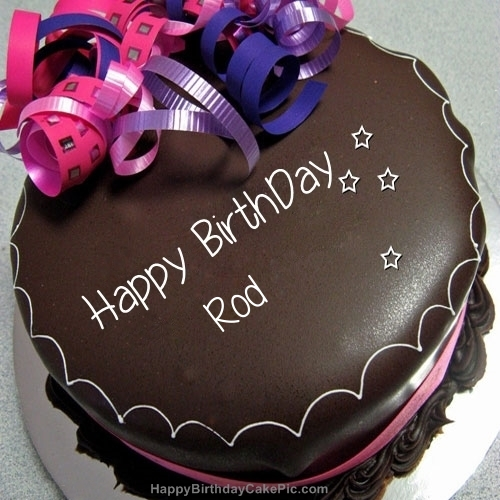 happy birthday rod ; happy-birthday-chocolate-cake-for-Rod