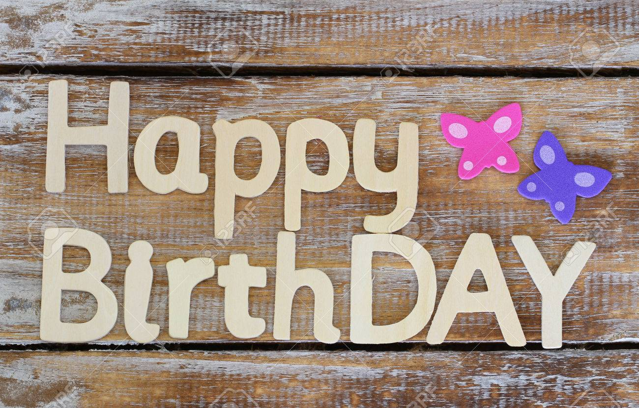 happy birthday rustic ; 42151211-happy-birthday-written-with-wooden-letters-on-rustic-wood