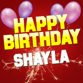 happy birthday shayla ; 268x0w
