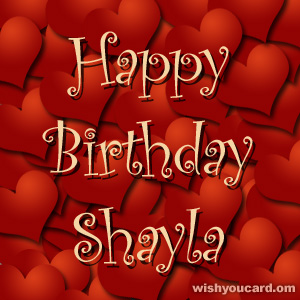 happy birthday shayla ; Shayla