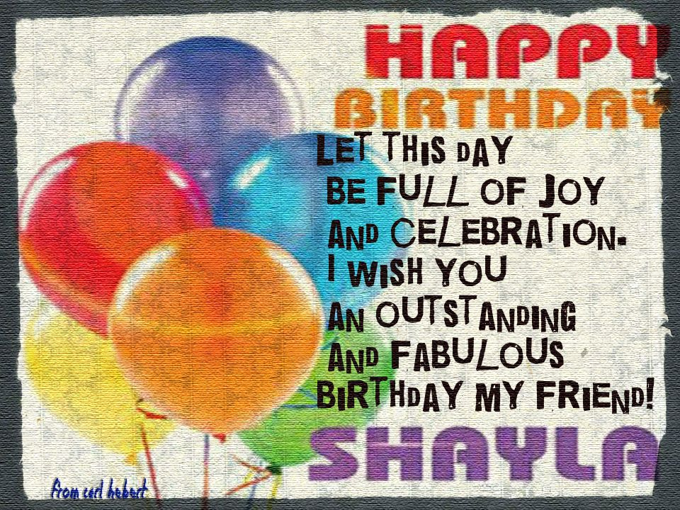 happy birthday shayla ; d859329db74f5336e9e6ed900fcad208