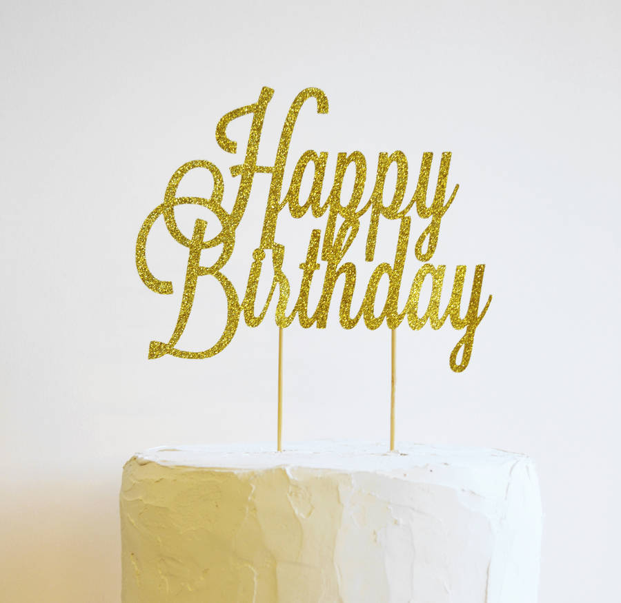 happy birthday sign cake toppers ; original_happy-birthday-glitter-cake-topper