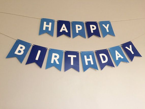 happy birthday signs for guys ; 92e927c4864f0dd11640b5149ff21481