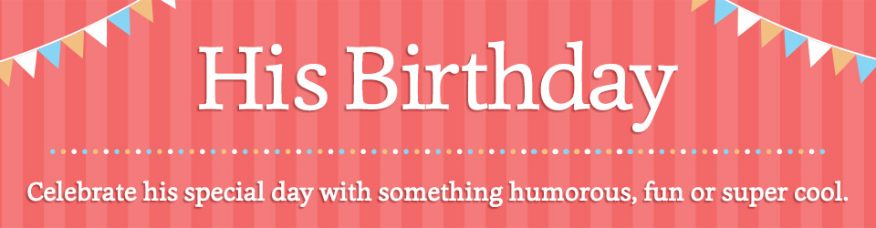happy birthday signs for guys ; PCR_C_BAN_960x250_BDY16_SIT_08_PIR109568