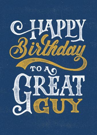 happy birthday signs for guys ; happy-birthday-quotes-happy-birthday-to-a-great-guy