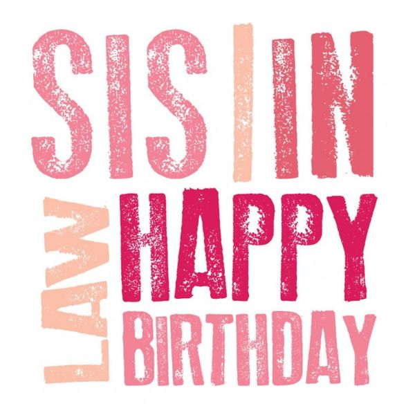 happy birthday sister in law funny ; 1-happy-birthday-sister-in-law-images