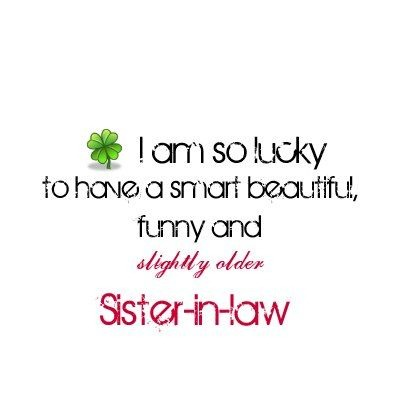happy birthday sister in law funny ; 55-birthday-wishes-for-sister-in-law-wishesgreeting-peaceful-quotes-happy-birthday-sister-in-law