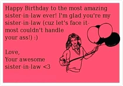 happy birthday sister in law quotes pictures ; funny-sister-in-law-quotes-and-funny-birthday-quotes-for-sister-new-quotes-happy-birthday-sister-in-law
