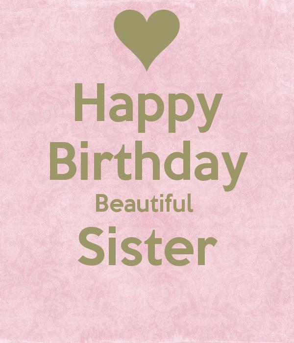 happy birthday sister posters ; 03c1f29ef54fd0a7c3d320d04720222a