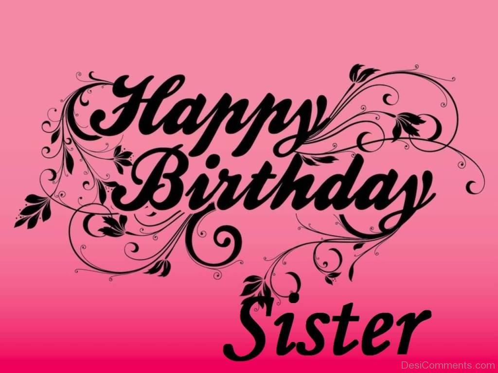 happy birthday sister wallpaper ; Lovely-Pic-Of-Happy-Birthday-Sister