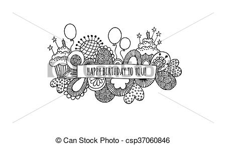 happy birthday sketch drawing ; happy-birthday-to-you-doodle-bw-drawing_csp37060846