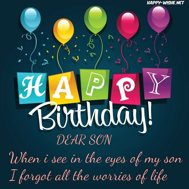 happy birthday son images ; Top-Birthday-Wishes-for-Son-with-Images-640x640