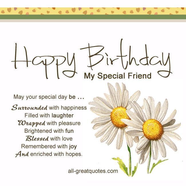 happy birthday special friend ; birthday-quotes-free-birthday-cards-happy-birthday-my-special-friend