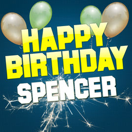 happy birthday spencer ; 268x0w