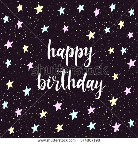 happy birthday star ; stock-vector-doodle-handmade-card-background-happy-birthday-quote-soft-blue-yellow-and-pink-colored-star-574887190