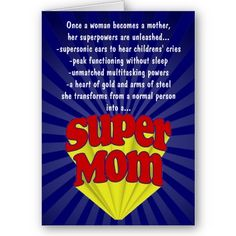 happy birthday super mom ; 4144b4f93ceeec7d2cad067639e1e0ee--funny-mothers-day-mothers-day-cards