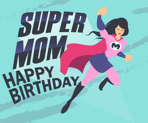 happy birthday super mom ; 7-Super-Mom-Happy-Birthday