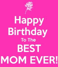 happy birthday super mom ; happy-birthday-wishes-for-your-mom-fresh-happy-birthday-to-best-mom-ever-happy-birthday-of-happy-birthday-wishes-for-your-mom