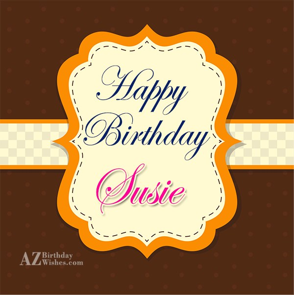 happy birthday susie images ; azbirthdaywishes-birthdaypics-28909
