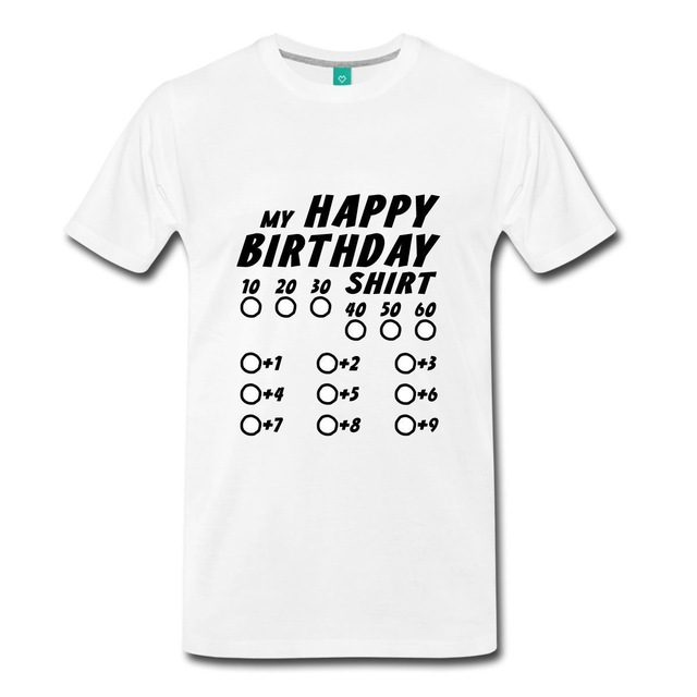 happy birthday t shirt ; Happy-Birthday-Select-Your-Age-Men-s-T-Shirt-T-Shirt-Men-Funny-Tee-Shirts-Short