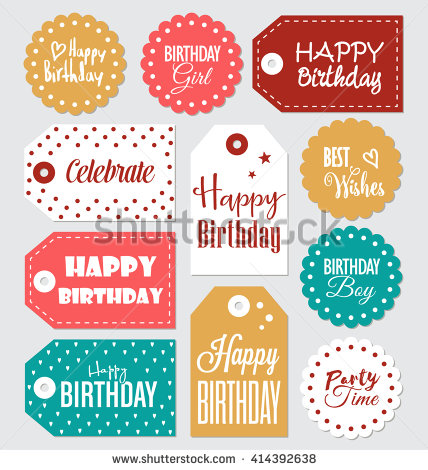 happy birthday tag ; stock-vector-set-of-birthday-gift-tags-typographic-vector-design-with-illustrations-and-wishes-happy-birthday-414392638