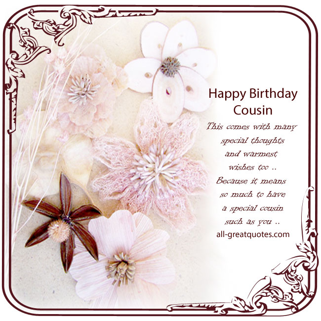 happy birthday to a special cousin ; b01c0f78ff8c8cd628a08faae54c2d7f