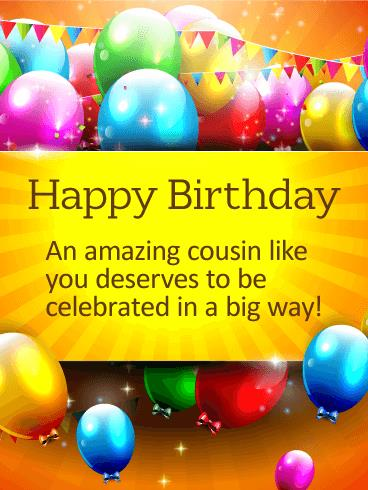 happy birthday to a special cousin ; b_day_fcs01-231b7805513ced189d58c426624c5f5e