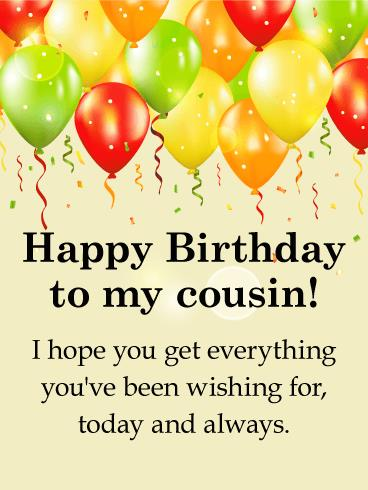 happy birthday to a special cousin ; b_day_fcs29-cade10e74f646e76f0a137611b6462a2