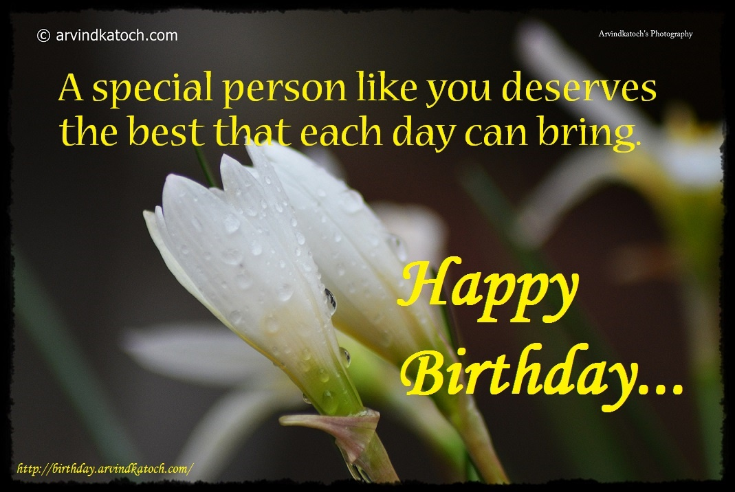 happy birthday to a wonderful person ; Happybirthdaycardforaspecialperson